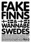 Fake Finns and Wannabe Swedes